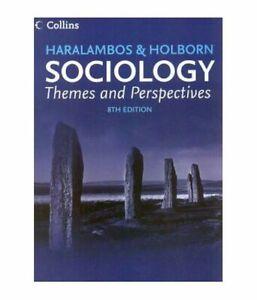 Haralambos & Holborn Sociology :Themes And Perspectives Paperback