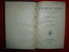 I PROMESSI SPOSI di Alessandro Manzoni, Hoepli 1896. cura di Cerquetti