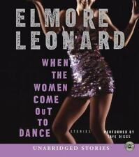 When the Women Come Out to Dance 2002 by Leonard, Elmore 0060527803 ExLibrary