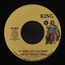 PATTERSON TWINS: If I Ever Got You Back 45 Soul
