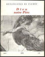 RELIGION REVUE DES MOINES SAINT-BENOIT DIEU NOTRE PERE 1999