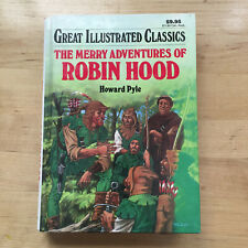 Vintage 1990 Great Illustrated Classics Merry Adventures of Robin Hood book Vg+