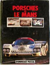 PORSCHES AT LE MANS - DOMINIQUE PASCAL ISBN:0854294570 CAR BOOK