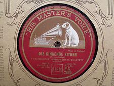 FREUNDORFER INSTRUMENTAL QUARTETT, MUNCHEN - Die Singende Zither 78 disc (A+)