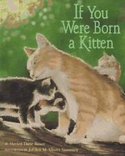 If You Were Born a Kitten by Bauer, Marion Dane