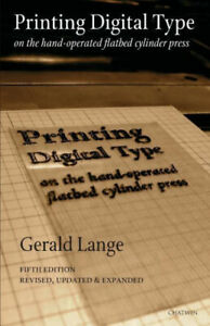 Printing Digital Type on the Hand-Operated Flatbed Cylinder Press