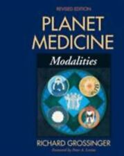 Excellent, Planet Medicine: Modalities, Richard Grossinger, Book