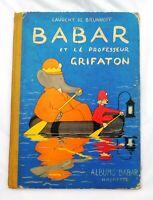 DE BRUNHOFF. Babar et le professeur Grifaton. Hachette 1956. EO.