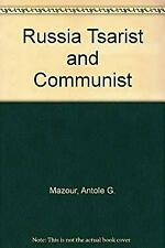 Russia Tsarist and Communist