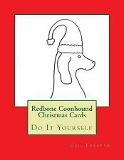 Redbone Coonhound Christmas Cards : Do It Yourself by Gail Forsyth (2015,.