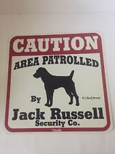 Jack Russell Security Co Caution Area Patrolled New Sign