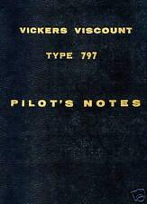 VICKERS VISCOUNT TYPE 797 - PILOT'S NOTES + BROCHURES