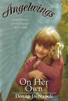 On Her Own (Angelwings), Napoli, Donna Jo, Good Book