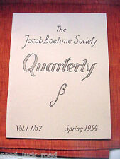 Dr. C.A. Muses,1954 THE JACOB BOEHME SOCIETY QUARTERLY Vol 1,NO. 7,ISSAC NEWTON,