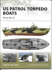 Osprey Vanguard US Patrol Torpedo Boats, WWII, VAN 148 Softcover Reference ST NM