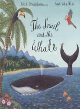 The Snail and the Whale,Julia Donaldson, Axel Scheffler- 9780333982235