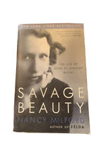 Savage Beauty: The Life of Edna St. Vincent Millay by Milford, Nancy
