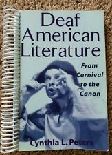 Deaf American Literature: From Carnival to the Canon