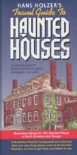 Hans Holzer's Travel Guide to Haunted Houses : A Practical Guide to Places...