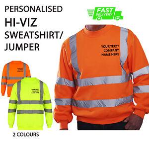 Personalised Hi Vis/Viz SWEATSHIRT JUMPER Custom HighVisibility WorkWear HVJ510