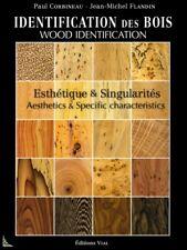 Identification des Bois, Wood Identification