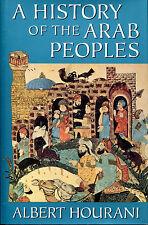 A History of the Arab Peoples by Albert H. Hourani-Belknap Press 1st Ed./DJ-1991