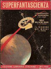 L.R.Johannis J.J.Deegan N.Muhanof SUPERFANTASCIENZA antologia E.L.I. 1954