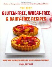 The Best Gluten-Free, Wheat-Free & Dairy-Free Recipes: More Than 100 Mouth-wat,