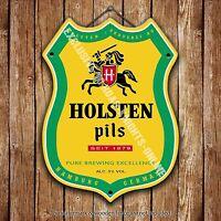 Holsten Pils Beer Advertising Bar Old Pub Metal Pump Badge Shield Steel Sign