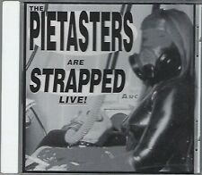 THE PIETASTERS - STRAPPED LIVE! (brand new still sealed cd)  MR081