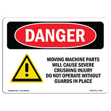 Osha Danger Moving Machine Parts Will Cause Crushing Sign Or Label