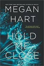 Hold Me Close by Megan Hart (Paperback, 2015)