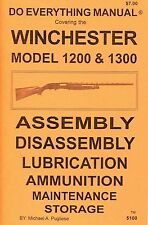 WINCHESTER MODEL 1200 & 1300 DO EVERYTHING MANUAL  DISASSEMBLY  CARE  BOOK   NEW