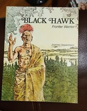 BLACK HAWK, Frontier Warrior by Joanne F. Oppenheim (1979, Paperback) Children's