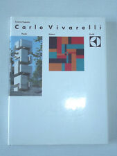 Carlo Vivarelli: Plastik, Malerei, Gebrauchsgraphik. ABV Verlag Zürich 1988