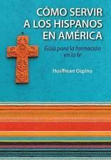 Evangelización y catequesis en el ministerio hispano: Guía para la formación en