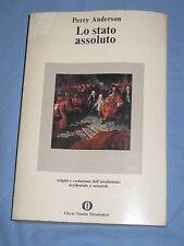 LO STATO ASSOLUTO - Perry Anderson - Oscar Mondadori (H4)