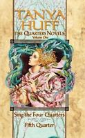 The Quarters Novels, Volume 1: Sing the Four Quarters/Fifth Qu... by Huff, Tanya