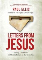 Letters from Jesus: Finding Good News in Christ's Letters to the Churches (Paper