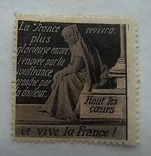 ANCIEN TIMBRE VIGNETTE DELANDRE / PROPAGANDE / VIVE LA FRANCE