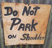 Do Not Park Sign Vintage Antique Folk Art
