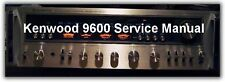 KENWOOD KR-9600  STEREO  RECEIVER SERVICE MANUAL ON CD  FREE SAME DAY SHIPPING