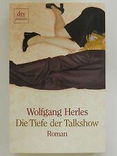 Wolfgang Herles Die Tiefe der Talkshow