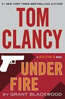 Under Fire (Jack Ryan Jr. Novel) by Grant Blackwood, Tom Clancy