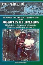 Enciclopedia Historica de Sagua La Grandetomo II Mogotes de Jumagua (Paperback o