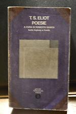 T.S. Eliot, POESIE, Oscar Mondadori, 1972.
