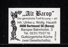 "403373/ Zündholzetikett - ""Alt Barop"" - 4600 Dortmund 50"