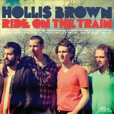 Ride on the Train by Hollis Brown (Band) (Vinyl, Mar-2013, Alive)