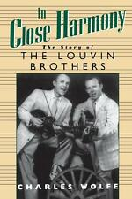 In Close Harmony: The Story of the Louvin Brothers (American Made Music)