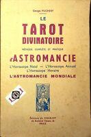 LE TAROT DIVINATOIRE Méthode Complète et Pratique d'ASTROMANCIE G.Muchery 1972
